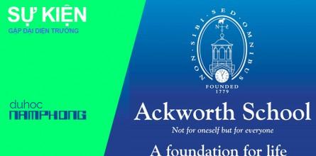 Gặp gỡ đại diện trường Ackworth – Du học trường giáo dục toàn diện tại Vương Quốc Anh