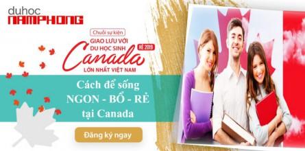 Hội thảo Du học Canada - Cách để sống NGON - BỔ - RẺ tại Canada cùng du học sinh Phạm Minh Châu