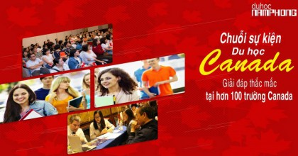Chuỗi sự kiện du học Canada – Giải đáp thắc mắc tại hơn 100 trường nổi tiếng