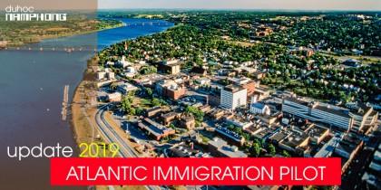 Cập nhật Du học và Định cư Canada - Chương trình định cư Atlantic cánh cửa đã rộng nay còn mở rộng hơn