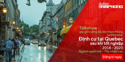 Talkshow Du học Quebec Canada – Định cư ngay sau khi tốt nghiệp