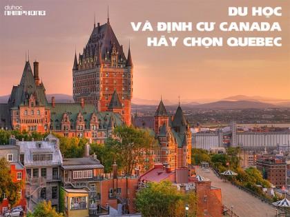Du học và định cư Canada – Hãy chọn Québec!