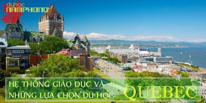 Hệ thống giáo dục và những lựa chọn du học tại tỉnh bang Quebec