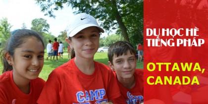 FSL Summer Camp – Trại hè học Tiếng Pháp tại thủ đô Canada