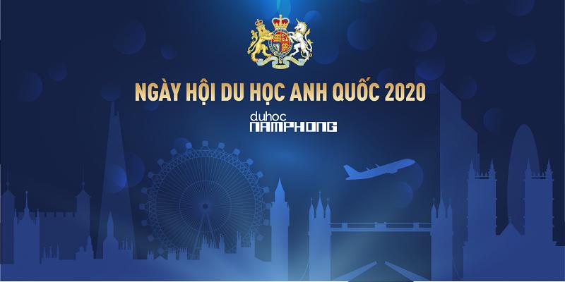 Du học Anh quốc - Triển lãm du học Vương Quốc Anh 2020
